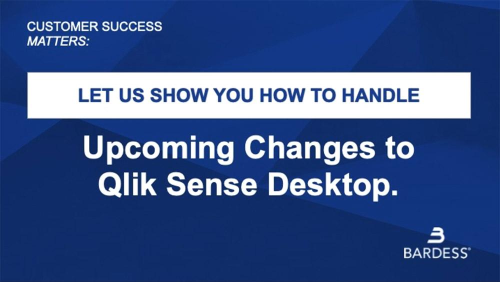 Changes Coming to Qlik Sense Desktop June 30